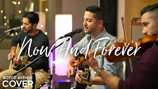 Now And Forever - Richard Marx (Boyce Avenue acoustic cover) on Spotify & Apple