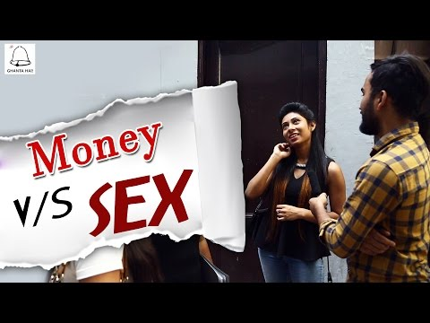 """Money Vs Sex"" - Public Talk -- What Girls Want ? #Ghanta Hai - 동영상"