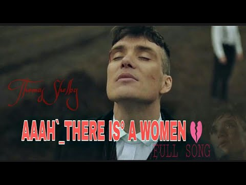 Ummon Hiyonat | Thomas Shelby | There is a Women 💔| Peaky blinder Song | Whatsapp status
