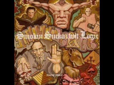 Smokin Suckaz Wit Logic - Playin' Foolz ( Full Album )