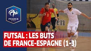 Futsal Les buts de France Espagne 1 3 I FFF 2019 2020