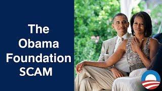 New Corruption Cornerstone: OBAMA Foundation thumbnail