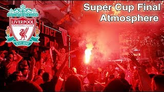 Liverpool Fans Paint Istanbul RED! [Pyros] - Super Cup Final 2019 Liverpool Vs Chelsea