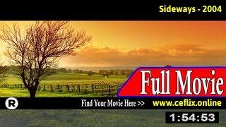 Sideways (2004) Full Movie Online