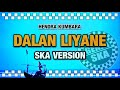 Dalan Liyane Ska Version Song By Hendra Kumbara  Lagu123  Mp3 - Mp4 Download