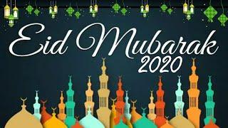 Eid Mubarak 2020 Greetings - Eid Mubarak Whatsapp Status - Eid Ul Fitr Mubarak