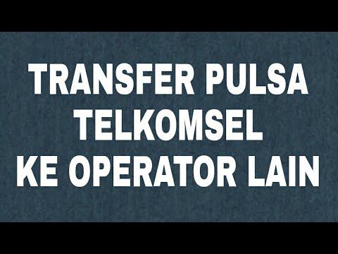 Transfer Pulsa Telkomsel Ke Operator Lain Indosat Xl Tri Smartfren Youtube