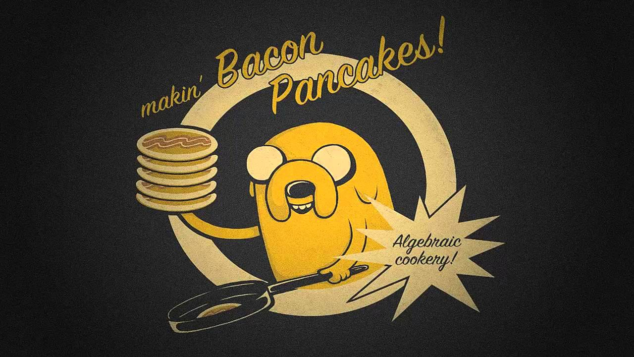Adventure Time Jake The Dog Bacon Pancakes Dubstep