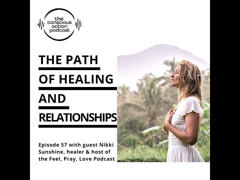 The path of healing & relationships with Nikki Sunshine