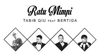 Download lagu Tabib Qiu - Ratu Mimpi