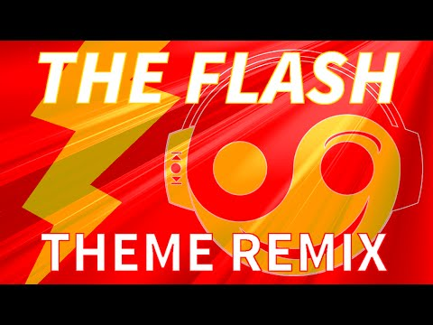THE FLASH Theme - [Styzmask Remix]