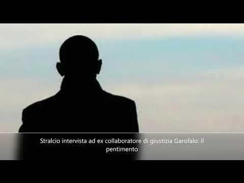 Stralcio intervista ad ex collaboratore di giustizia Garofalo. Il pentimento