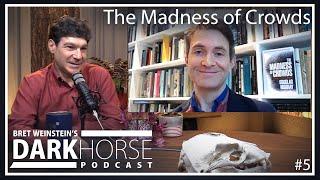 Douglas Murray | Bret Weinstein's DarkHorse Podcast #5