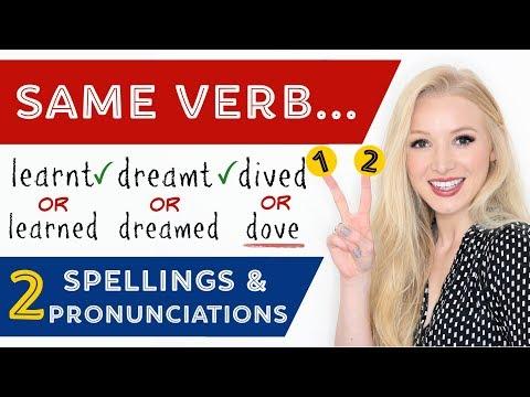 15 Common Verbs - 2 Pronunciations & Spellings!?