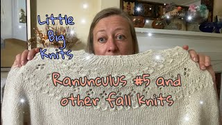 Episode 53 - Ranunculus #5 and Other Fall Knits