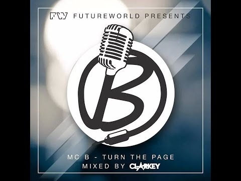 Turn The Page - MC B Mixed By Clarkey