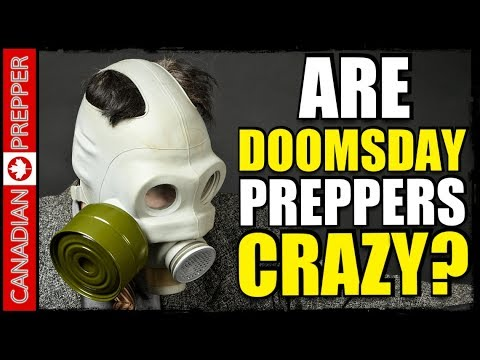Are Doomsday Preppers Actually Crazy?
