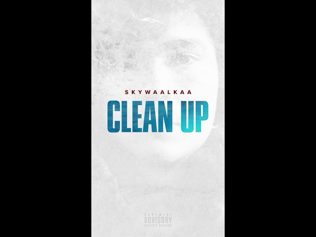 SkyWaalkaa - Clean Up | Chopped Culture Presents | Vertical