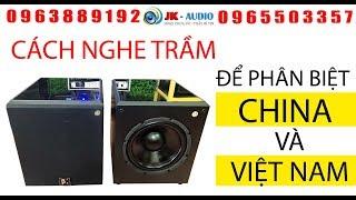 So sánh Loa sub China và Việt Nam - cẩn thận tránh mua nhầm: JK Audio 0963889192 - 0965503357