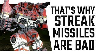 Why Streak Missiles are BAD! Mechwarrior Online Live Stream Highlight