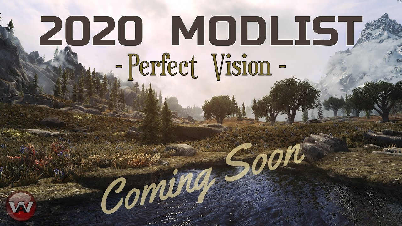 Skyrim Se Mod List 2020.New 2020 Modlist Perfect Vision 300 Best Mods Skyrim Se Coming Soon
