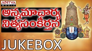 Annamcharya Nityasankeerthanam Vol 8 || Telugu Devotional Songs || Jukebox || By Nitya Santhosini