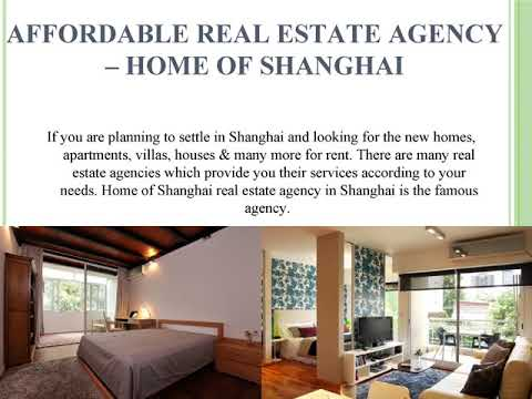 Find out Trustworthy Real Estate in Shanghai