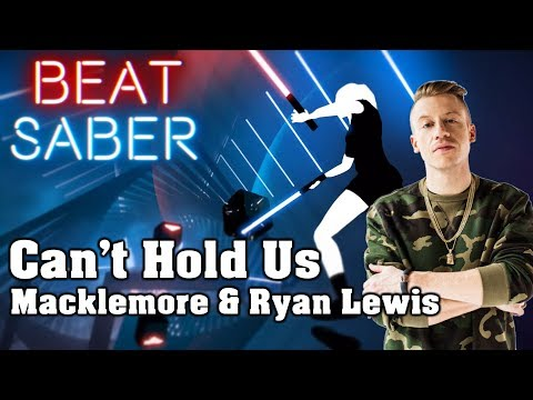 Beat Saber - Can't Hold Us - Macklemore & Ryan Lewis (custom song) | FC