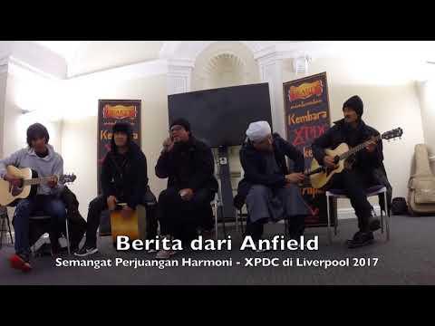 (2017) XPDC Live in Liverpool - Semangat Perjuangan Harmoni