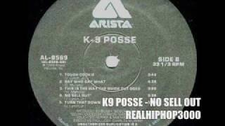 K9 Posse - No Sell Out (Hiphop / Hip Hop / Rap)