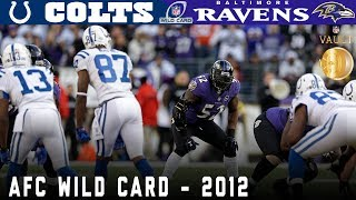 Ray Lewis' Final Home Game! (Colts vs. Ravens, 2012 AFC Wild Card) | NFL Vault Highlights