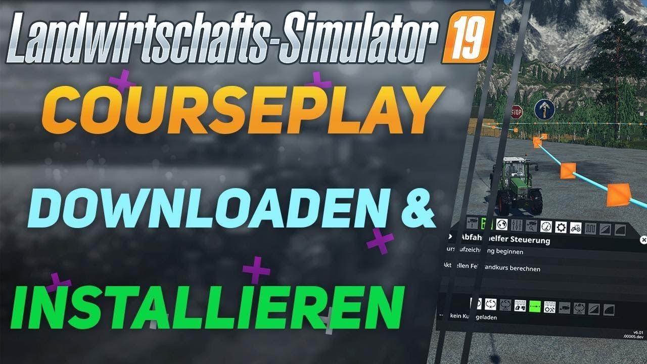 [LS19] Courseplay V6 downloaden & installieren | [HD]