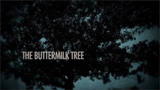 """The Buttermilk Tree"" Trailer."