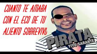 Yiyo Sarante pirata letras