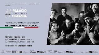 História Permanente do Cinema | Neorrealismo Italiano | A Terra Treme