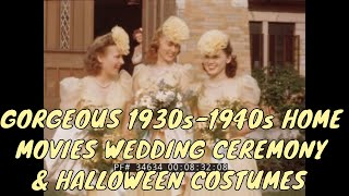 GORGEOUS 1930s 1940s HOME MOVIES WEDDING CEREMONY HALLOWEEN COSTUMES 34634
