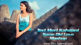 Teri Meri Kahaani and Same Old Love (Mashup)   Ritu Agarwal   @VoiceOfRitu