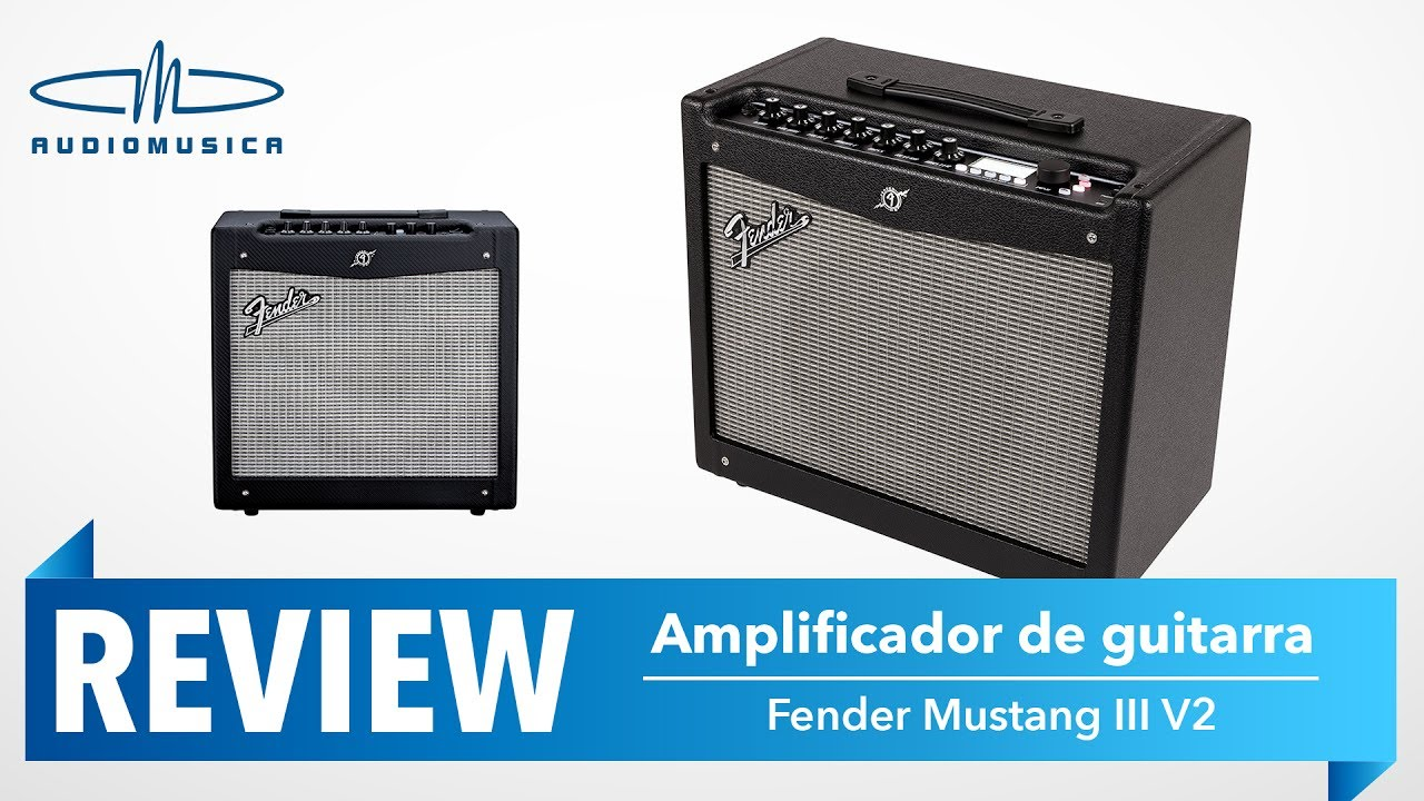 review / amplificador guitarra fender mustang iii v2 - 100 watts