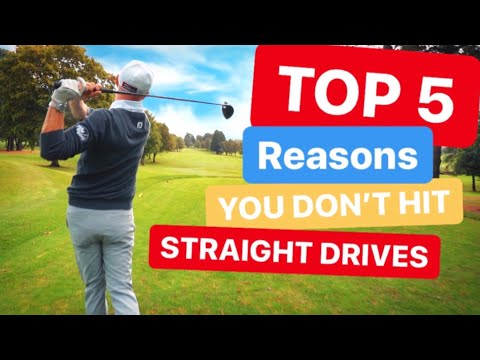 TOP 5 REASONS YOU DONT HIT STRAIGHT DRIVES