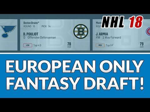 EUROPEAN ONLY FANTASY DRAFT CHALLENGE!! (NHL 18)