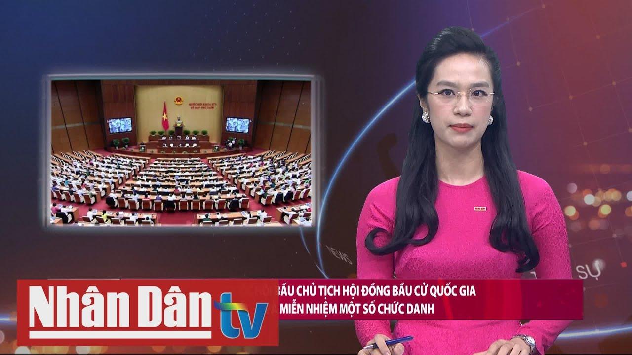 Quốc hội bầu Chủ tịch Hội đồng Bầu cử quốc gia và miễn nhiệm một số chức danh