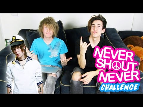 The Never Shout Never *CHALLENGE*