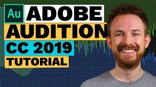 Adobe Audition CC 2019 Tutorial (New Features)