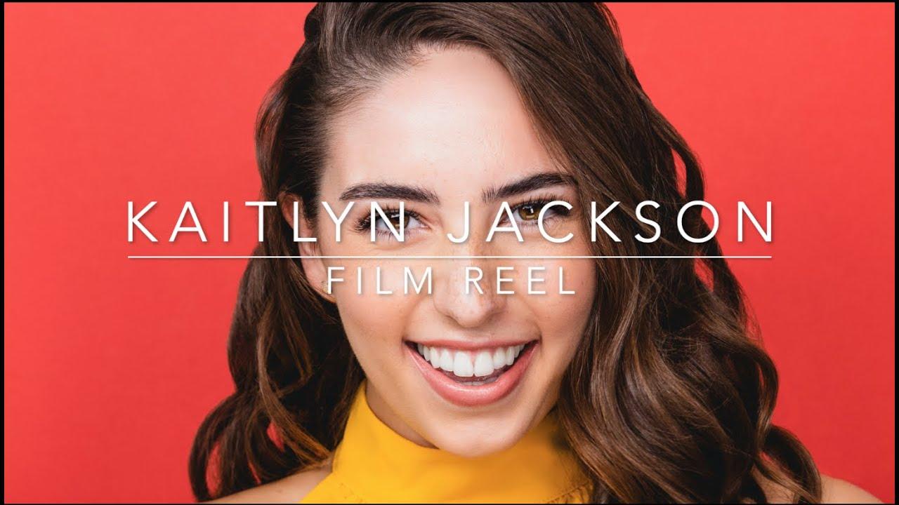 Kaitlyn Jackson Film Reel