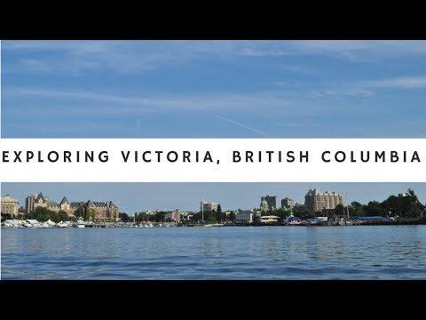 A Quick Tour Of Victoria British Columbia Canada, 2017