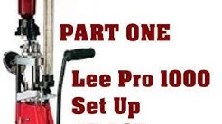 Lee Pro 1000 set up for 45 ACP. Part 1 of 2.
