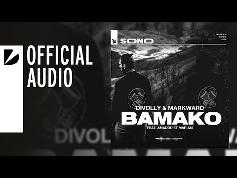 Divolly & Markward feat. Amadou et Mariam - Bamako