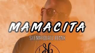 Qbano  Mamacita ( SkennyBeatz Remix)