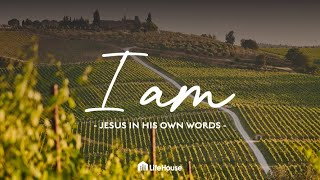 LIFEHOUSE LIVE STREAM -  I AM: Jesus in His own words Pt 3 -  Ps Mitchell