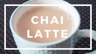 Чай Латте  | Chai Latte | Рецепт | вкусный блог